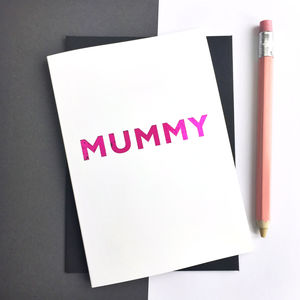 Mummy Mother's Day Pink Foiled Greetings Card