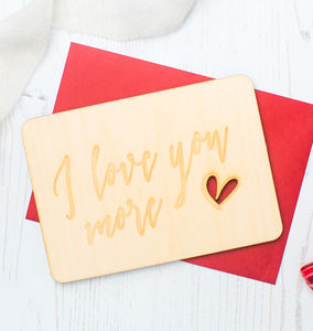 'I Love You More' Keepsake Postcard - winter sale