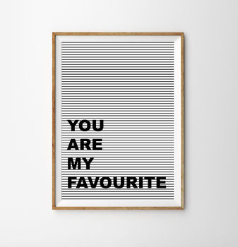 Favourite Typographic Children's Nursery Print