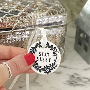 Stay Sassy Porcelain Token With Personalised Card