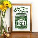 Whatever Tickles Your Pickle Original Linocut Print