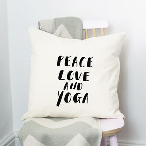 Peace, Love And Yoga Cushion - gifts for her