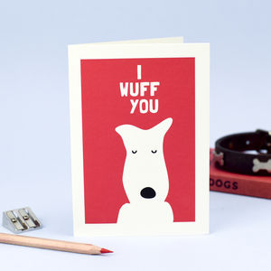 'I Wuff You' Greetings Card