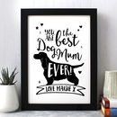 Best Dog Mum Ever Print