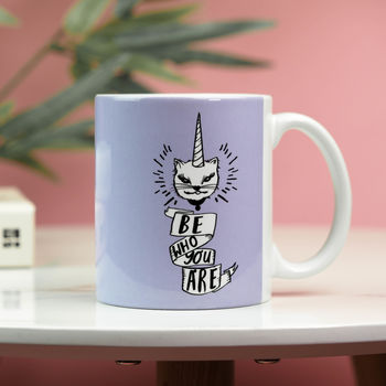 'Be Who You Are' Unicorn Cat Mug