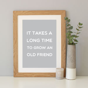 Personalised 'Old Friend' Quote Print