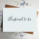 Husband To Be Wedding Card