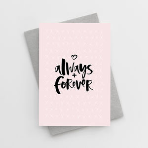 'Always And Forever' Wedding Day Card