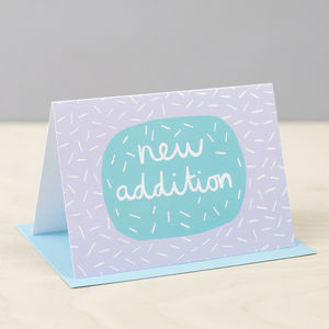 'New Addition' Card - new baby & christening cards