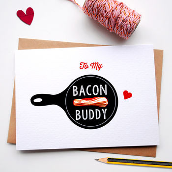 Bacon Love Valentines Day Card