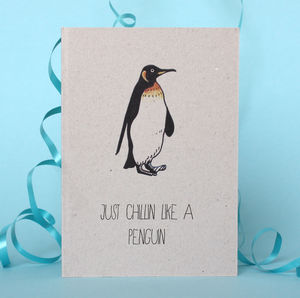 Chilled Out Penguin Card - cards