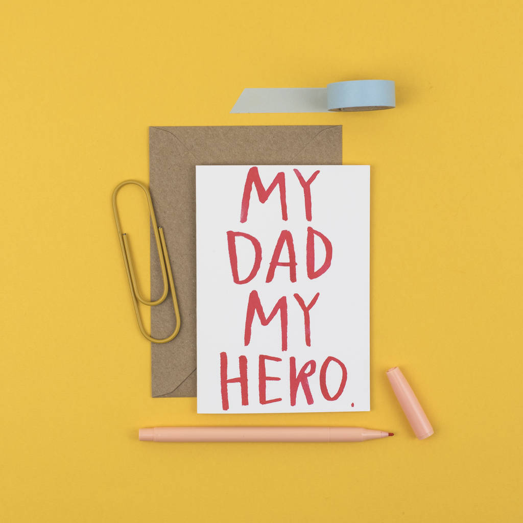 My Dad My Hero Card By Letterbox Lane Notonthehighstreetcom