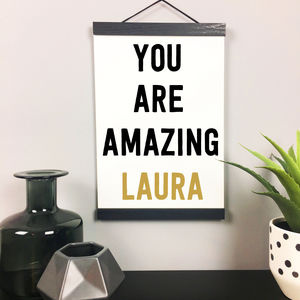 'You Are Amazing' Personalised Quote Print