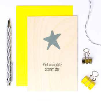 Wooden Congratulations Card 'Absolute Bloomin' Star'