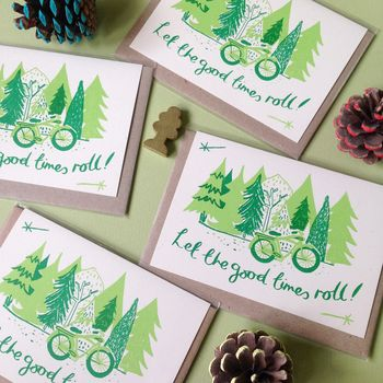 'Good Times Roll Hand Printed Card