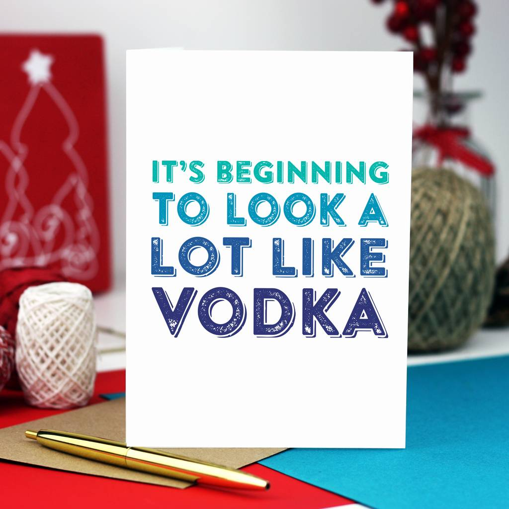 it\'s beginning to look like vodka christmas card by do you punctuate ...