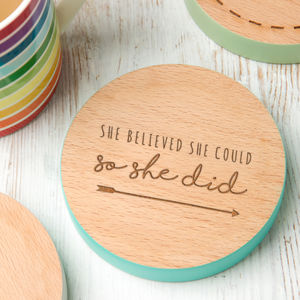 'She Believed She Could' Coloured Wooden Coaster - kitchen