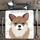 Long Haired Chihuahua Personalised Dog Placemat/Coaster