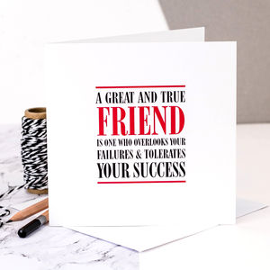 Friend Card 'A Great And True Friend' - blank cards