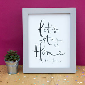Let's Stay Home Brush Lettering Print