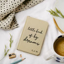 Little Book Of Big Dreams Pocket Notebook Personalised