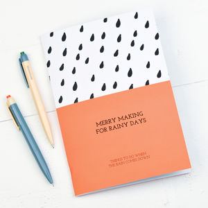 Merry Making For Rainy Days Notebook
