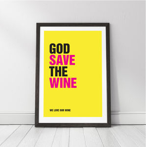 'God Save The Wine' Personalised Wine Lovers Print