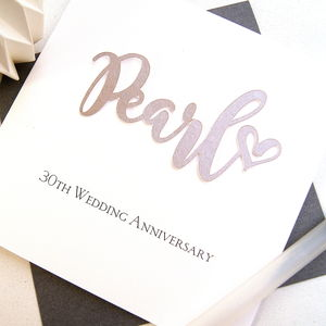 Pearl 30th Wedding Anniversary Card - what's new