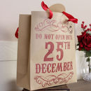 Do Not Open Christmas Paper Gift Bags