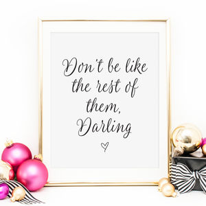 'Darling' Inspirational Quote Art Print - hen party gifts & styling