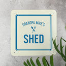 Personalised Garden Shed Sign For Grandad