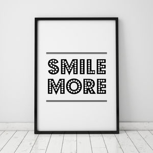 'Smile More' Quote Print