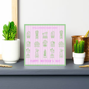 Mother's Day Cactus 'Still Sharp Mum' Card - mother's day cards