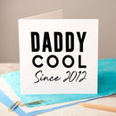 Personalised Foiled Daddy Cool Father's Day Card