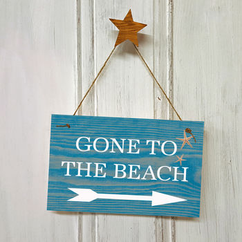 Gone To The Beach Sign