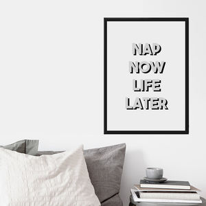 'Nap Now Life Later' Print - posters & prints
