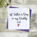 1st Father's Day As My Daddy Script Card