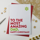 The Most Amazing Daddy Or Dad Christmas Card