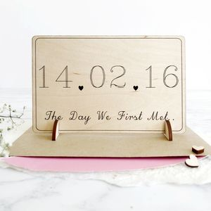 Personalised 'The Day We First Met' Wooden Card