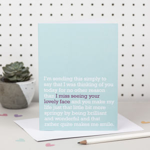 'I Miss Seeing Your Lovely Face' Card