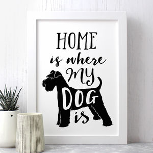 'Home Is Where My Dog Is' Dog Quote Print - winter sale