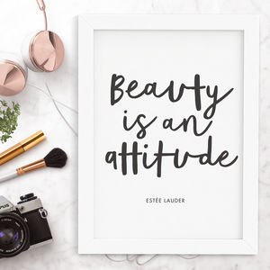 'Beauty Is An Attitude' Typography Print - posters & prints