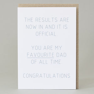 'You Are My Favourite Dad Of All Time' Card - cards & wrap