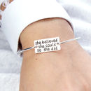 'She Believed She Could So She Did' Bangle