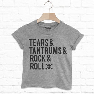 Tears, Tantrums, Rock And Roll Kids' Slogan T Shirt