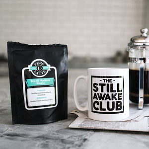 New Parent 'Still Awake Club' Mug And Coffee Set - kitchen