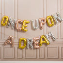 Once Upon A Dream 16 Inch Balloon Letters