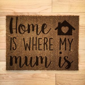 Home Is Where My Mum Is Doormat - rugs & doormats