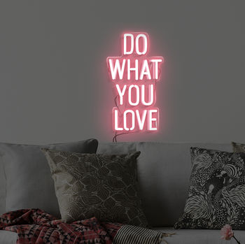 'Do What You Love' Handmade Neon Sign Wall Art
