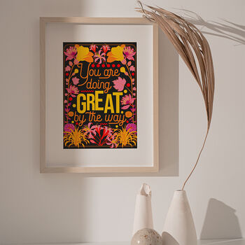 'You Are Doing Great' Typography Art Print, Unframed
